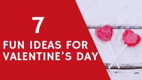 7 fun ideas for vday